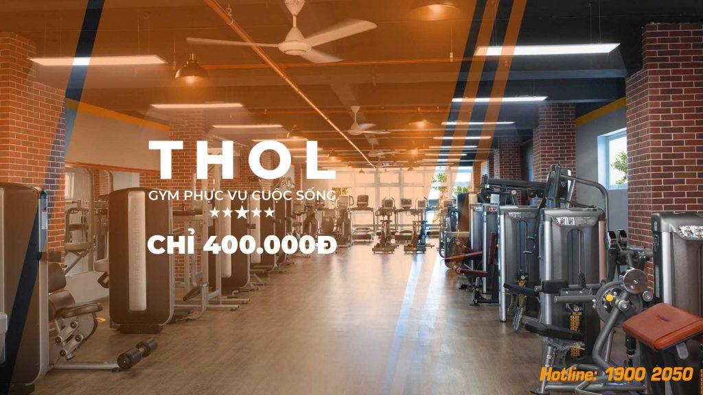 THOL Gym Center - Hệ thống phòng gym 5 sa