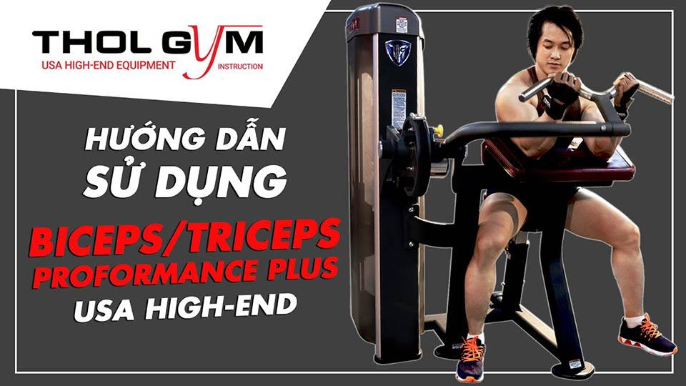 Hướng dẫn sử dụng máy Biceps/Triceps