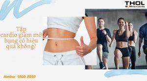Tập cardio giảm mỡ bụng có hiệu quả không?