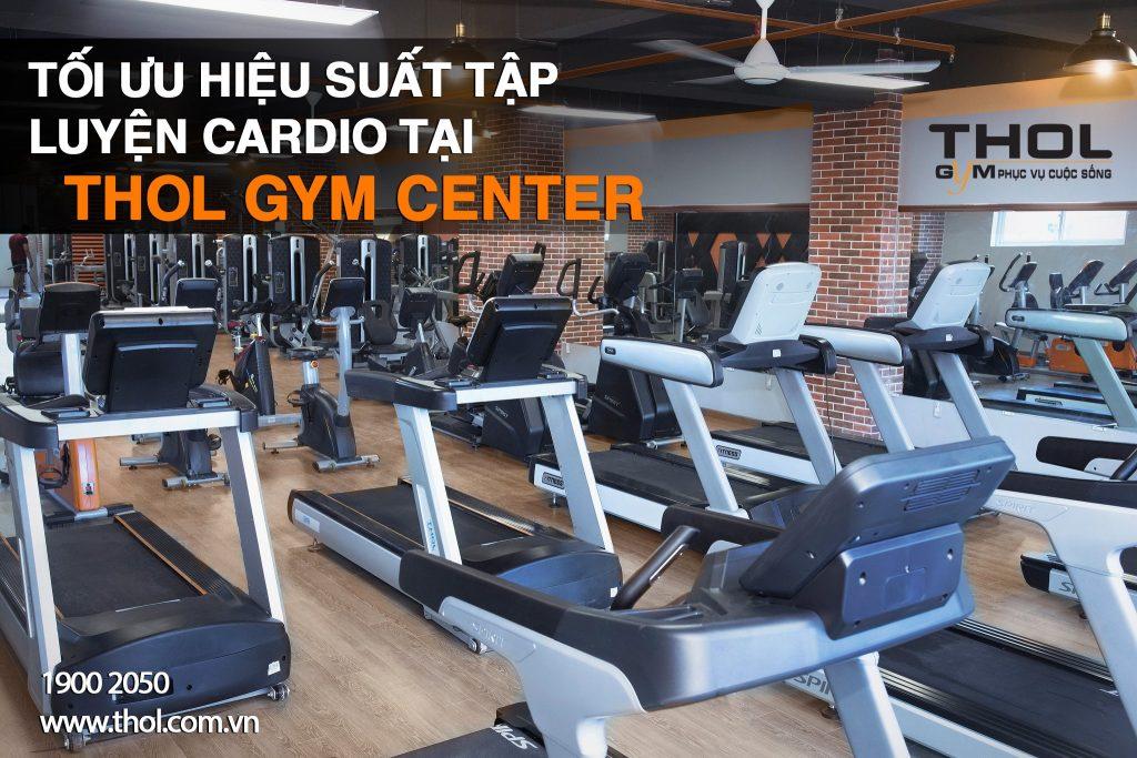Tối ưu hiệu suất tập luyện Cardio tại THOL GYM CENTER