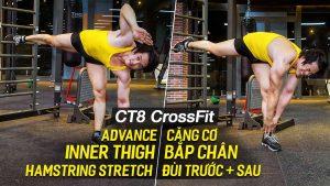 Advance Inner Thigh/Hamstring Stretch, căng cơ đùi và bắp chân