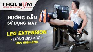 Bio Arc Leg Extension và hướng dẫn sử dụng thiết bị