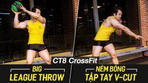 Big League Throw - Ném bóng tập bụng V cut và cơ liên sườn với CT8