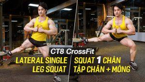 Lateral Single Leg Squat - Tập mông to, đùi thon chỉ 1 nốt nhạc cùng CT8
