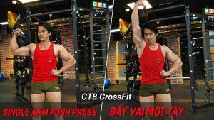 Single Arm Push Press - Hướng dẫn tập crossfit đẩy vai với tạ chuông