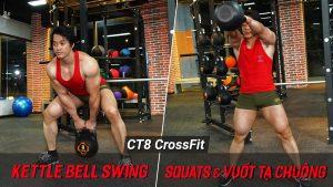 Kettlebell Swing - Cách tập crossfit vuốt tạ chuông làm săn chắc toàn thân