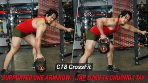 Supported One Arm Row - Hướng dẫn tập crossfit kéo lưng với tạ chuông