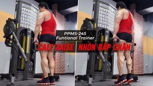 Calf Raise - Cách tập nhón bắp chân với Functional Trainer (PPMS-245)