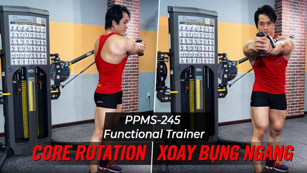 Core Rotation - Hướng dẫn tập bụng trên Functional Trainer (PPMS-245)