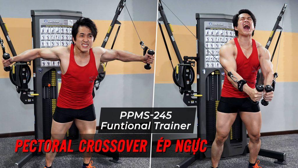 Pectoral Cross Over - Ép ngực ngang với dây cáp trên Functional Trainer