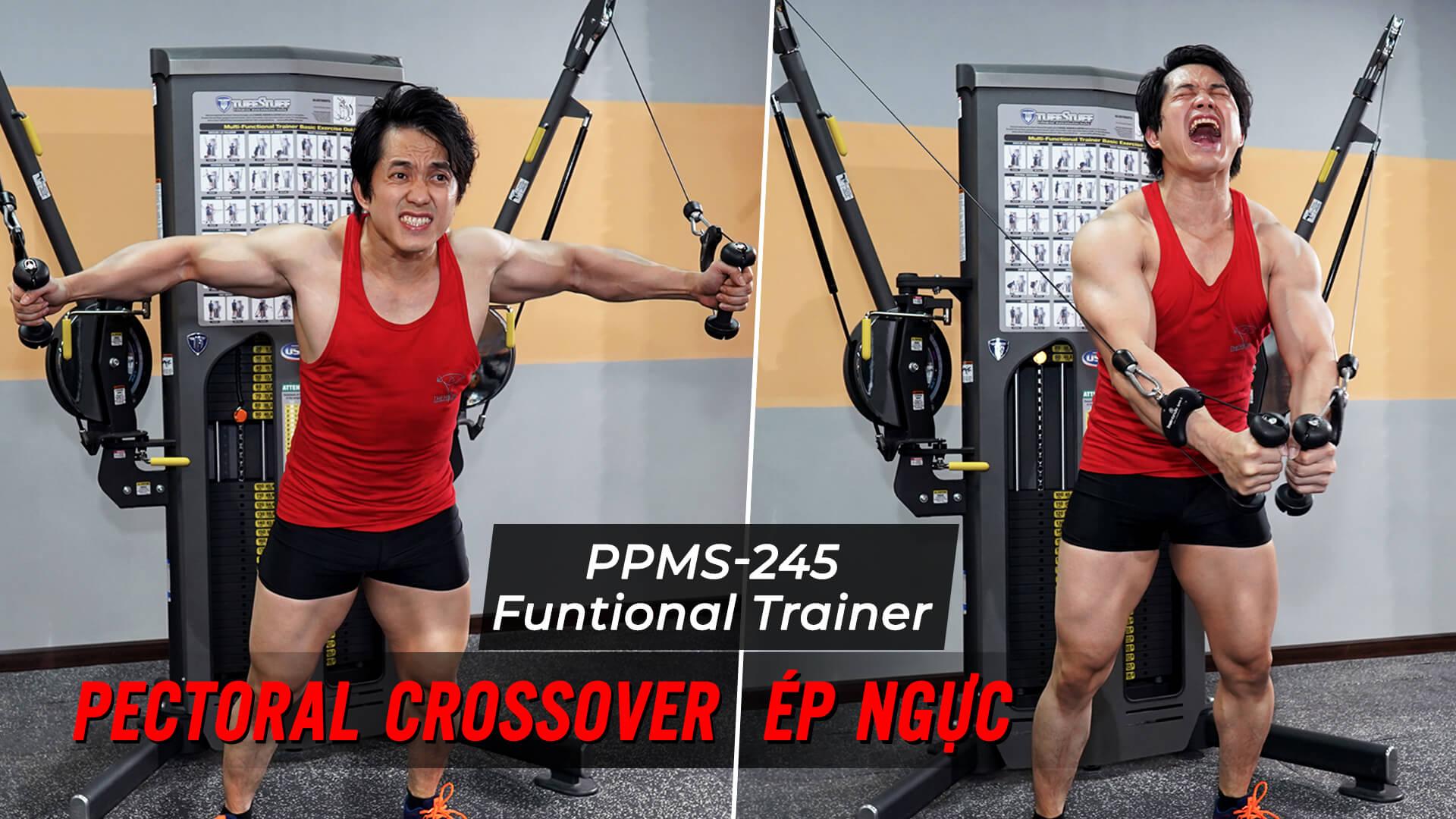 Pectoral Crossover - Ép ngực ngang với dây cáp trên Functional Trainer