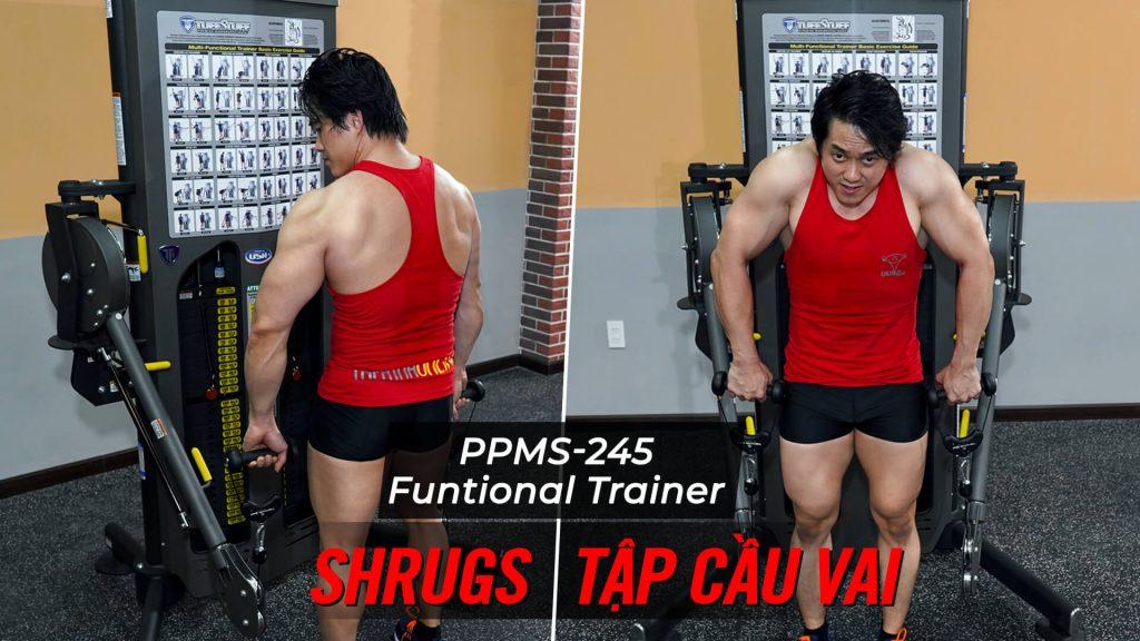 Shrugs - Hướng dẫn tập cầu vai trên máy Functional Trainer (PPMS-245)