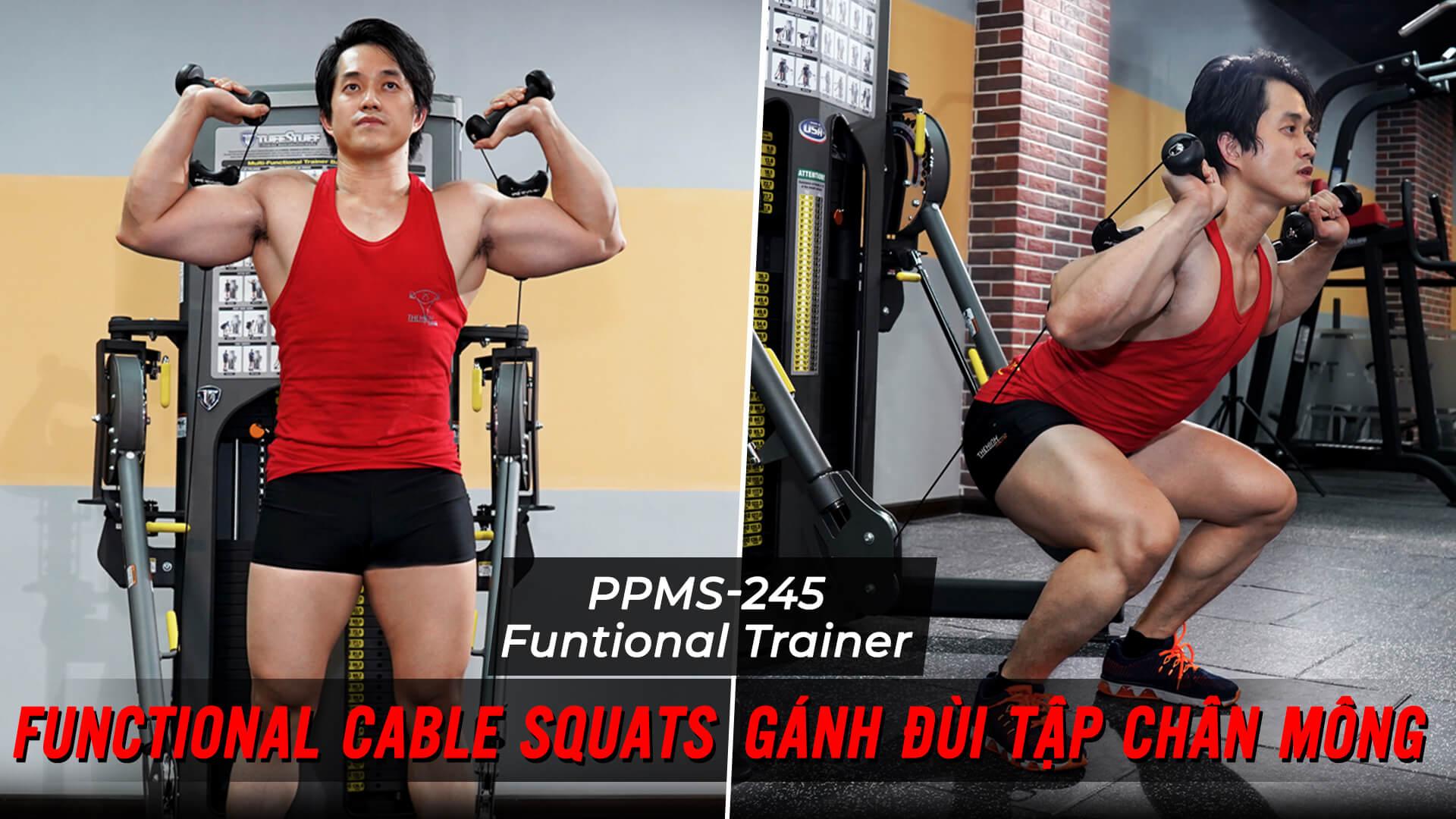 Cable Squats - Tập gánh đùi với cáp trên máy Functional Trainer (PPMS-245)