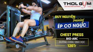 Duy Nguyễn hướng dẫn tập đẩy/ép ngực chi tiết trên máy BA Chest Press